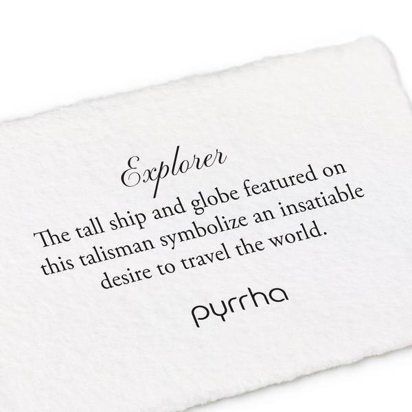 Pyrrha Pyrrha- Explorer 18' Talisman