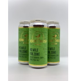 Hermit Thrush 40 Mile Fun Zone NEIPA  4pk 16oz cans