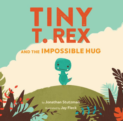 Chronicle Books Tiny TRex and the Impossible Hug