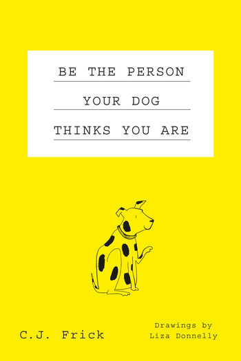 Macmillan Be The Person Your Dog Thinks You Are