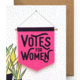 Boss Dotty Sticker Card - Votes for Women-FINAL SALE