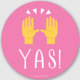 Nicole Marie Paperie Yas! Sticker