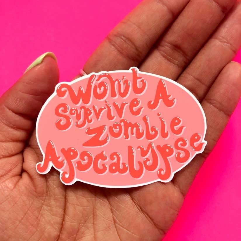 Siyo Boutique Zombie Apocalypse Sticker - FINAL SALE