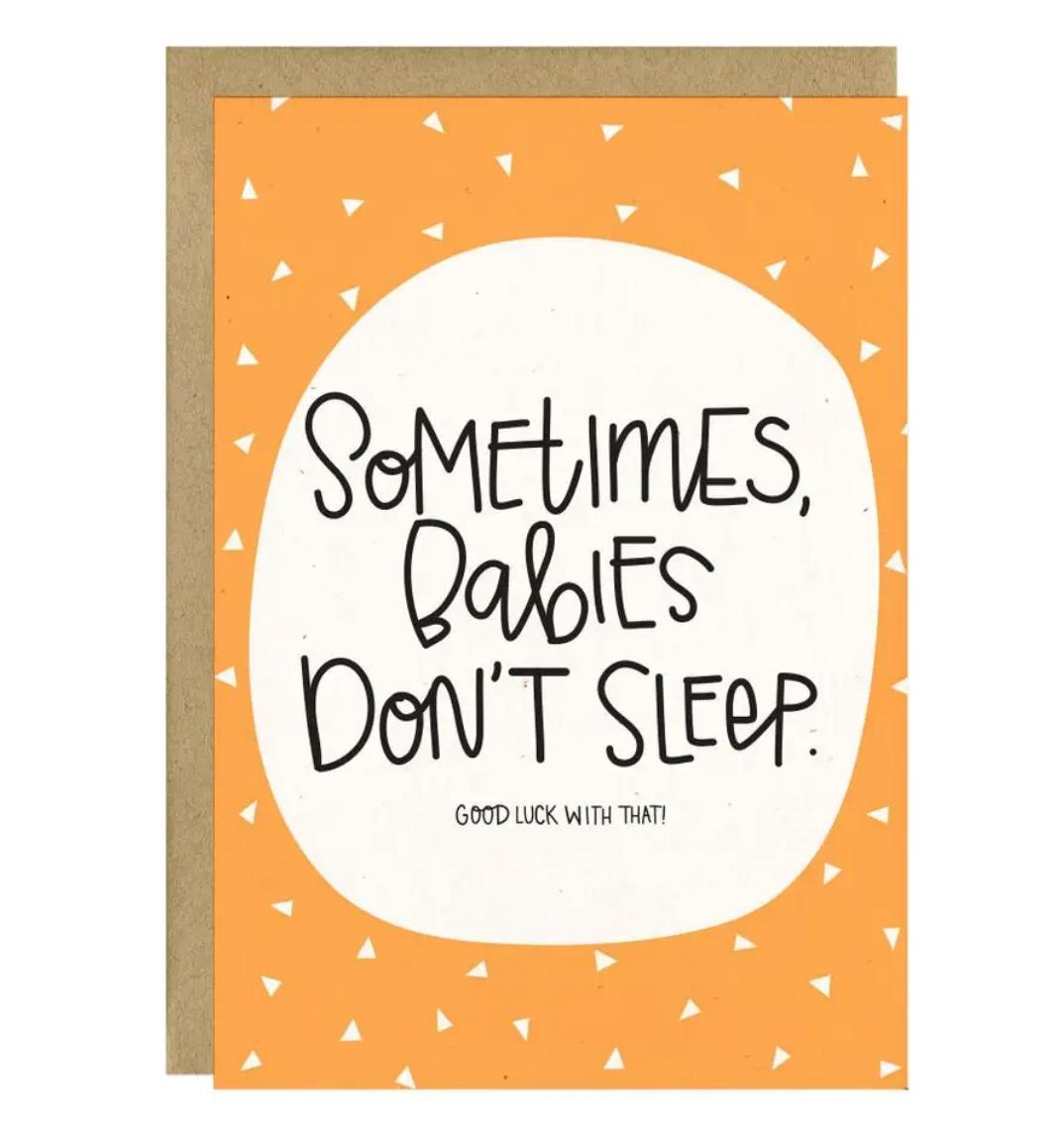 Little Lovelies Studio Babies Dont Sleep Card