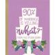 Little Lovelies Studio 90% of Marriage Wedding Card