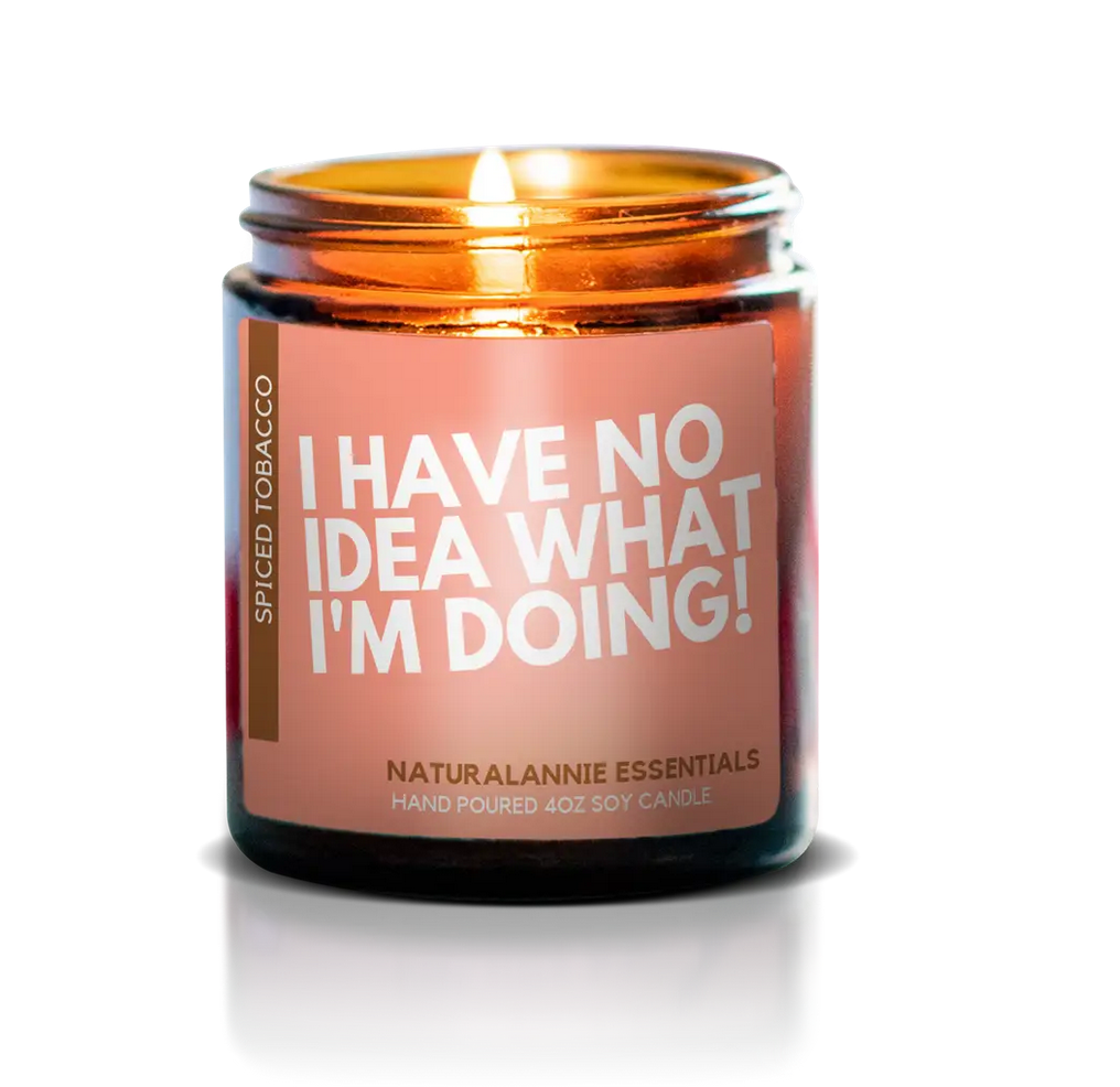 NaturalAnnie Essentials No Idea What I'm Doing 4oz Soy Candle-Spiced Tobacco