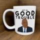 Citizen Ruth John Lewis Good Trouble Mug