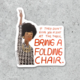 Citizen Ruth Shirley Chisolm Sticker