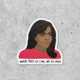 Citizen Ruth Michelle Obama Sticker