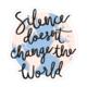 Bloomwolf Studio Silence Doesn't Change World Sticker