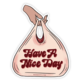 Boss Dotty Nice Day Sticker