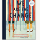Chronicle Books We Are the Change
