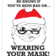 McBitterson's Santa Knows Masks
