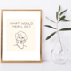 Pop + Paper Meryl Art Print