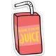 Brittany Paige Blame It On my Juice Sticker