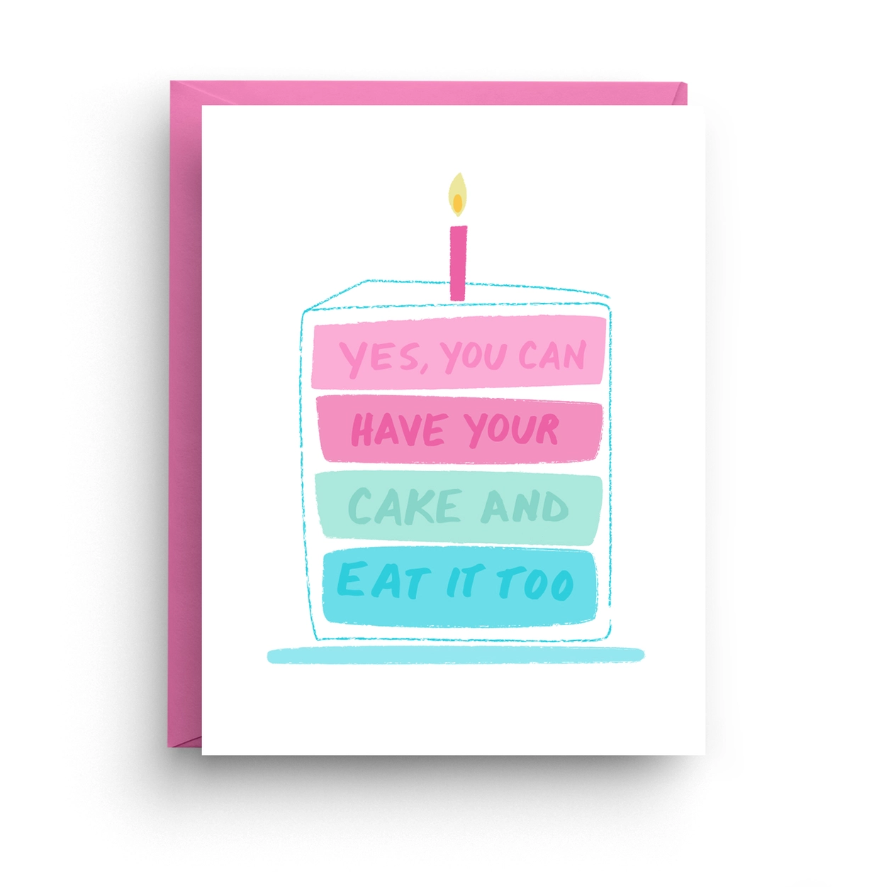 Nicole Marie Paperie Have Your Cake - Birthday Card