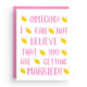 Nicole Marie Paperie OMG Clapping Engagement Card