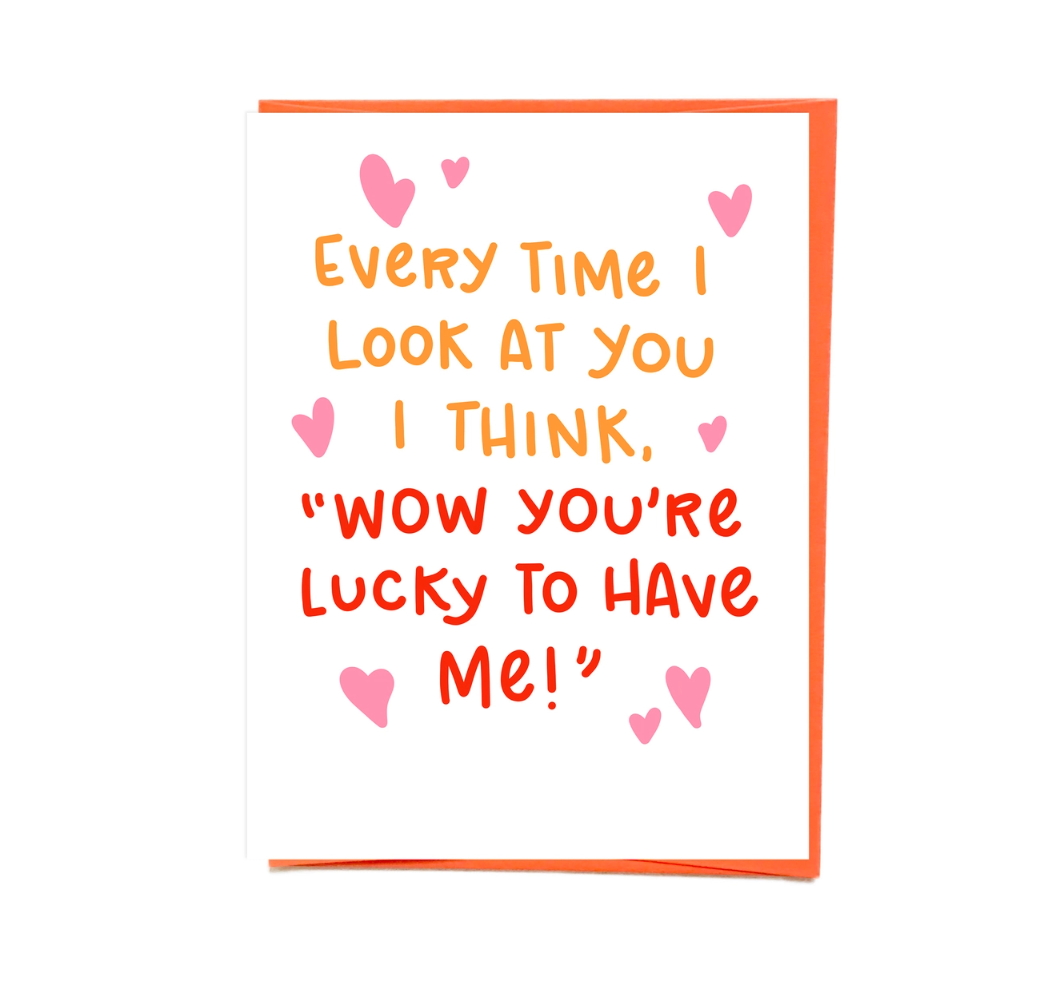 Siyo Boutique Lucky to Have Me Love Card