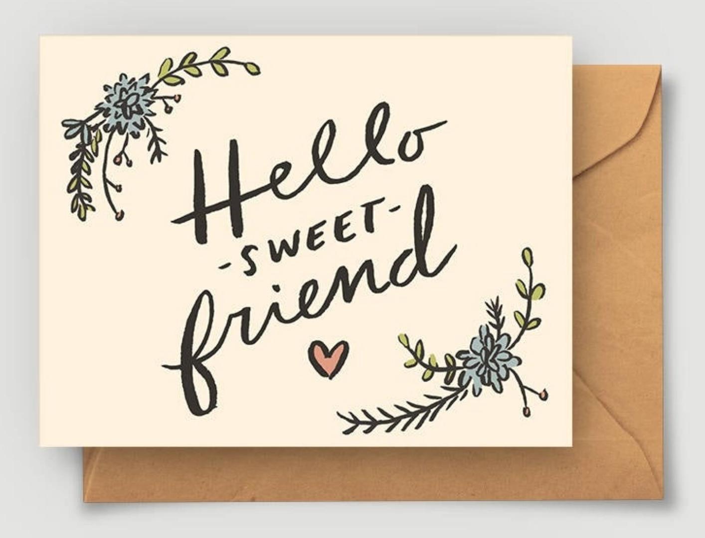 Abbie Paulhus Hello Sweet Friend Greeting Card