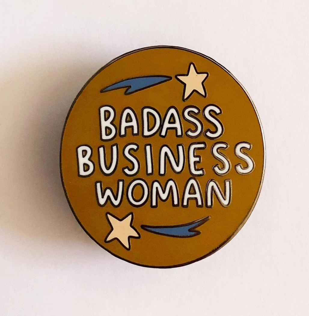 Abbie Paulhus Badass Business Woman Pin
