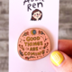 Abbie Paulhus Good Things Are Coming Pin