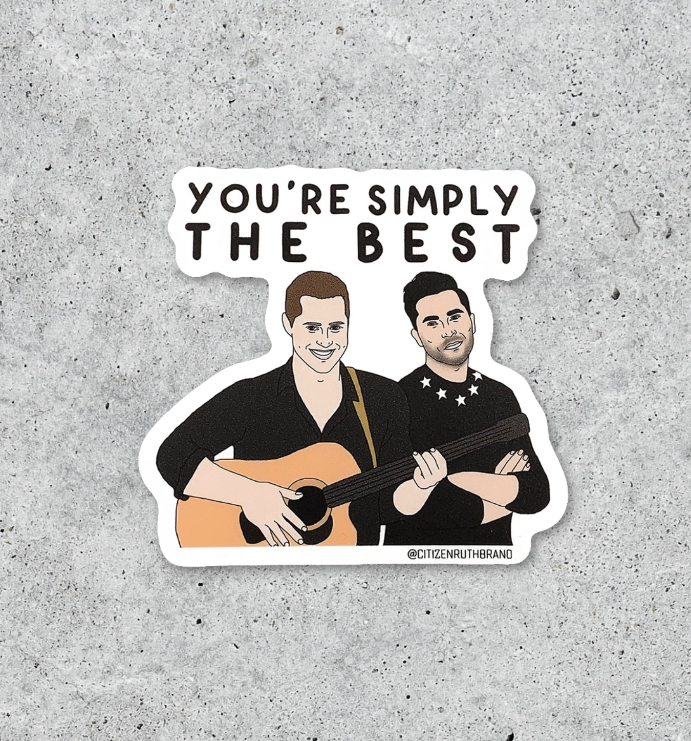 Citizen Ruth Simply The Best Schitt's Creek sticker