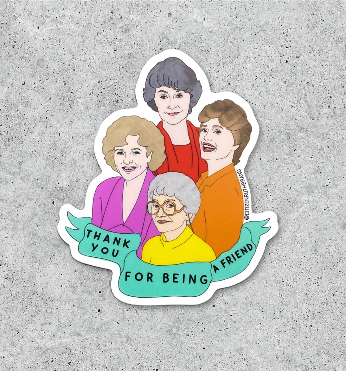 Citizen Ruth *BOLD* Golden Girls Sticker