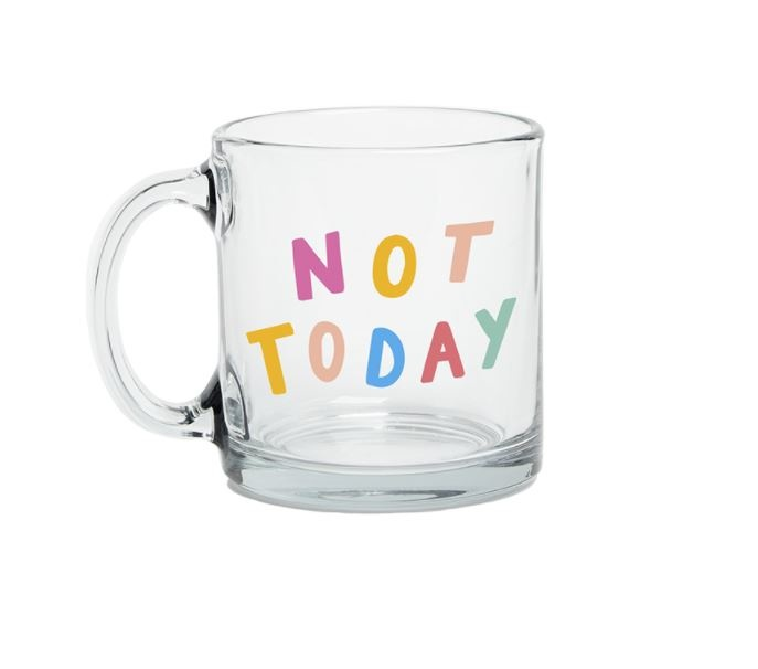 Talking Out of Turn Not Today Mug