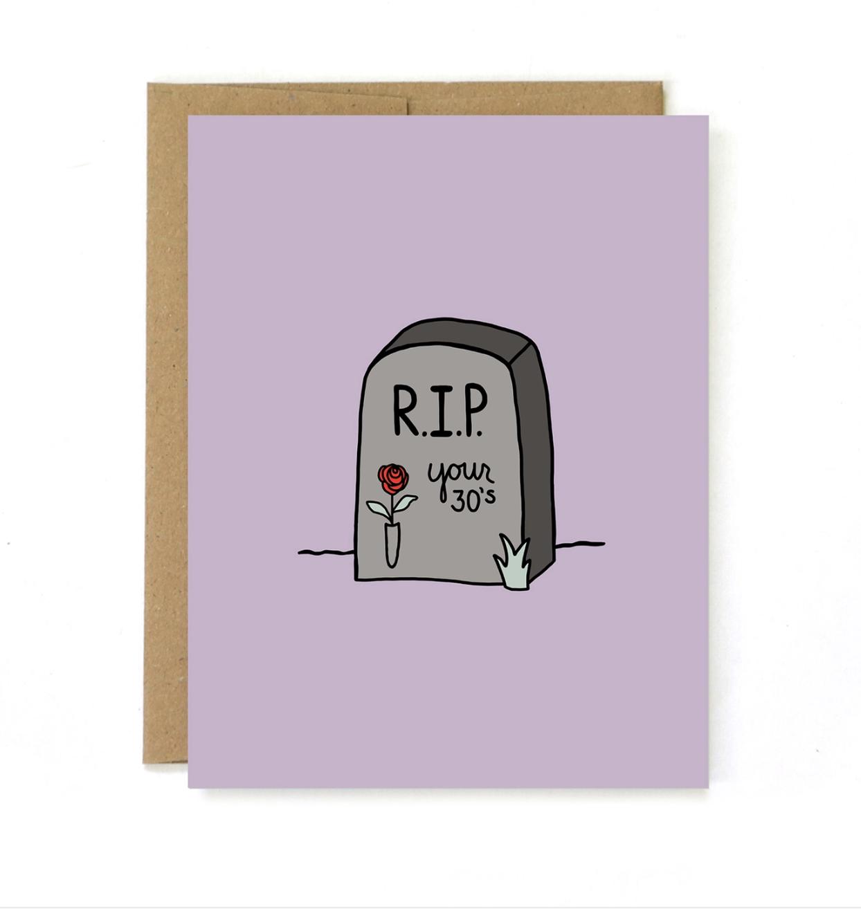 Unblushing Birthday Card - RIP 30s
