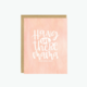 Little Lovelies Studio Hang In There Mama Card