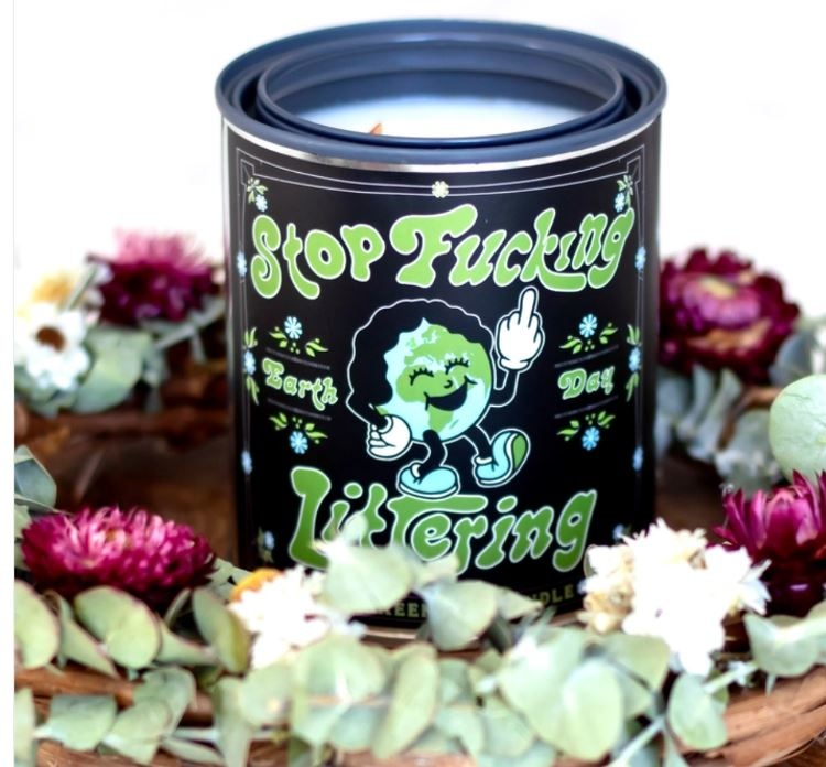 Good & Well Supply Stop Fucking Littering Earth Day Candle