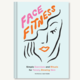 Chronicle Books Face Fitness