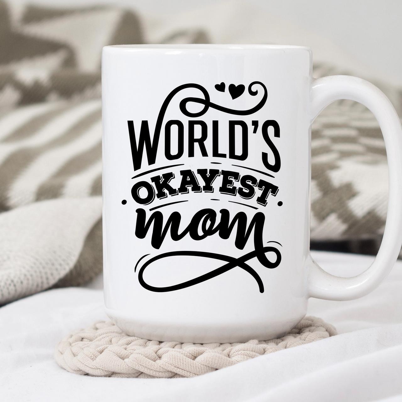 Sweet Mint Goods World's Okayest Mom-FINAL SALE