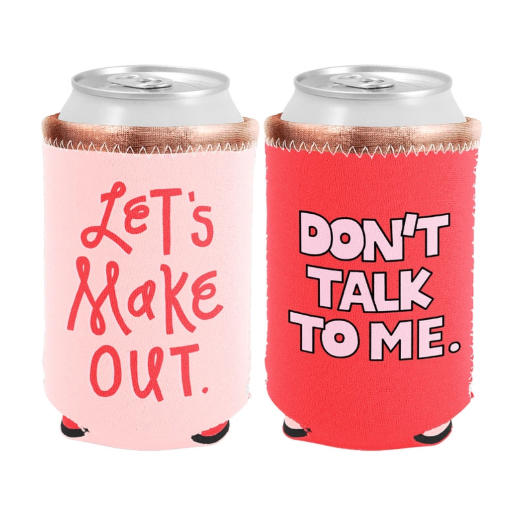 Talking Out of Turn Reversible Can Coolers-Let's Make Out/Don't Talk