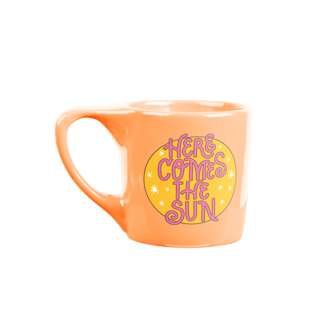 Talking Out of Turn Here Comes The Sun Mug