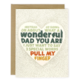 Wit & Whistle Pull My Finger Father's Day Card