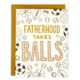 Wit & Whistle Balls Father's Day Card