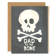 1canoe2 Dad To The Bone Father's Day Greeting Card