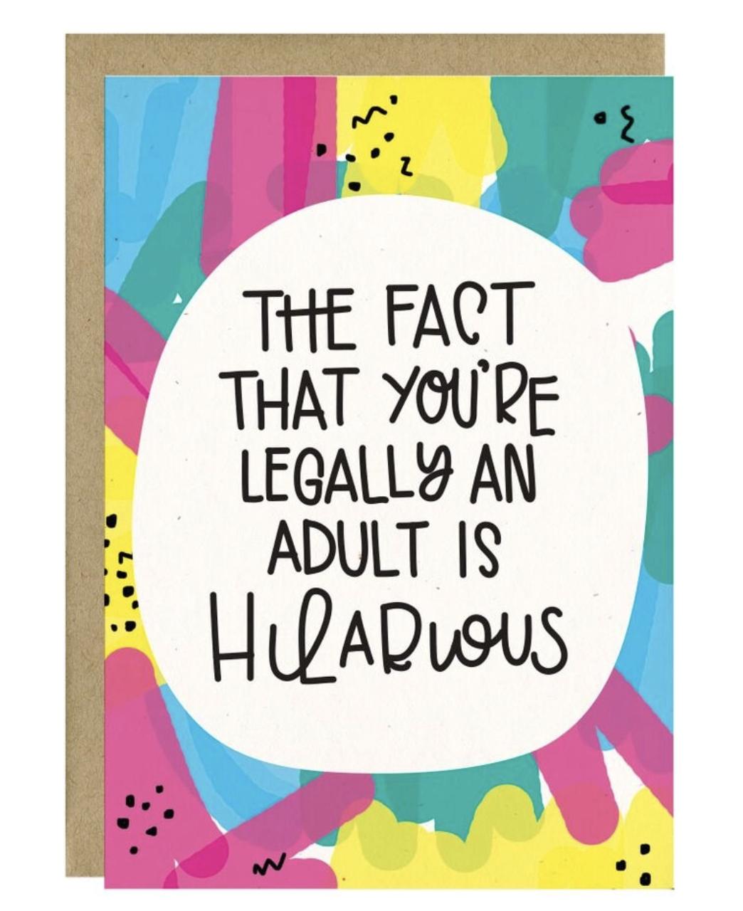 Little Lovelies Studio Legally an Adult Birthday Card
