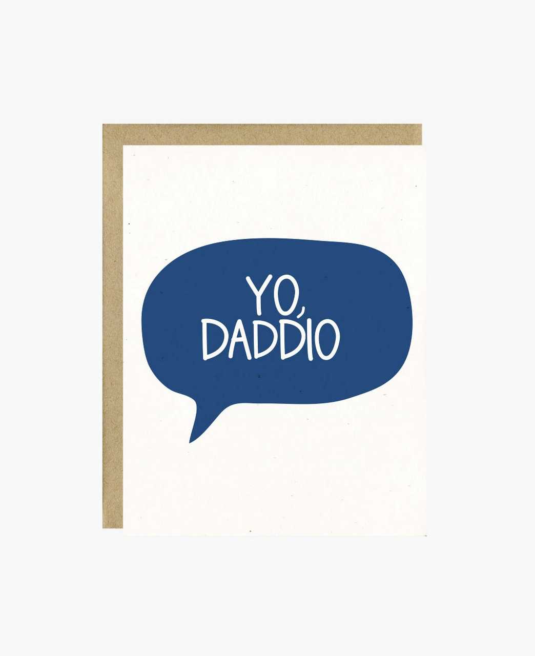 Little Lovelies Studio Yo Daddio Card