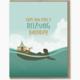 Modern Printed Matter Relaxing Birthday Card