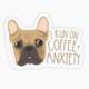 Modern Printed Matter Coffee + Anxiety Sticker