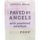 Mood Food Paved by Angels Crystal Balm