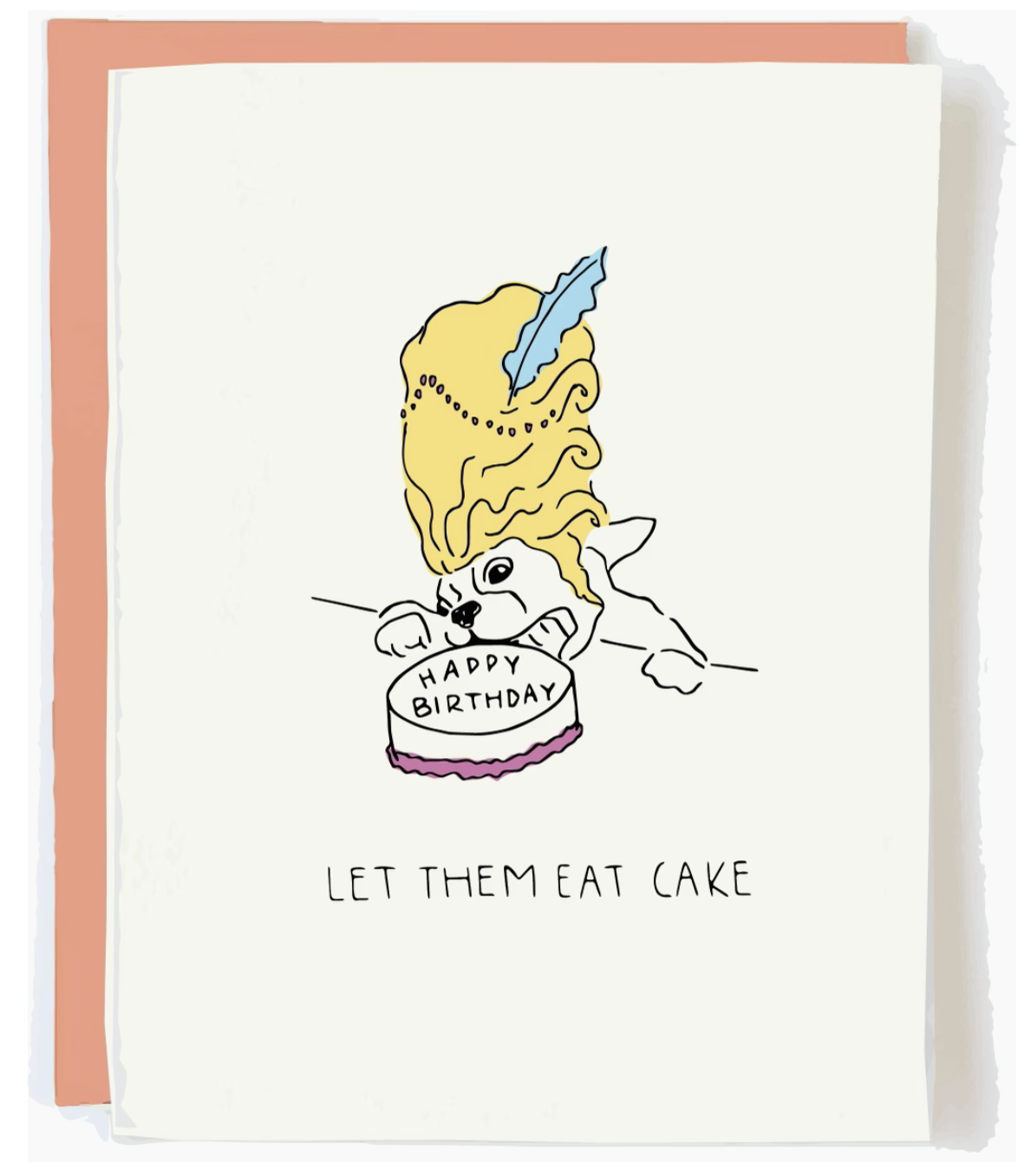 Pop + Paper Let Them Eat Cake Card
