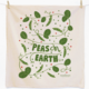 The Neighborgoods Tea Towel- Peas on Earth