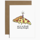 Brittany Paige Drunk Eating Pizza Tonight Birthday Card