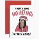 Brittany Paige Ho Ho Hos In This House Holiday Card