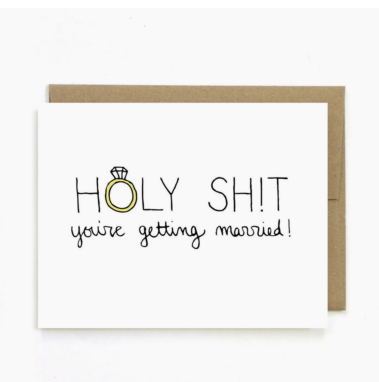 Unblushing Holy Shit You're Getting Married Card