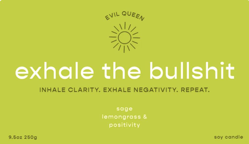Evil Queen Evil Queen Exhale The Bullshit