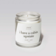 Literie Candles i have a cabin upstate